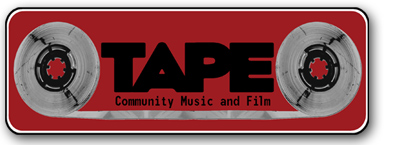 TAPE Community Music and Film